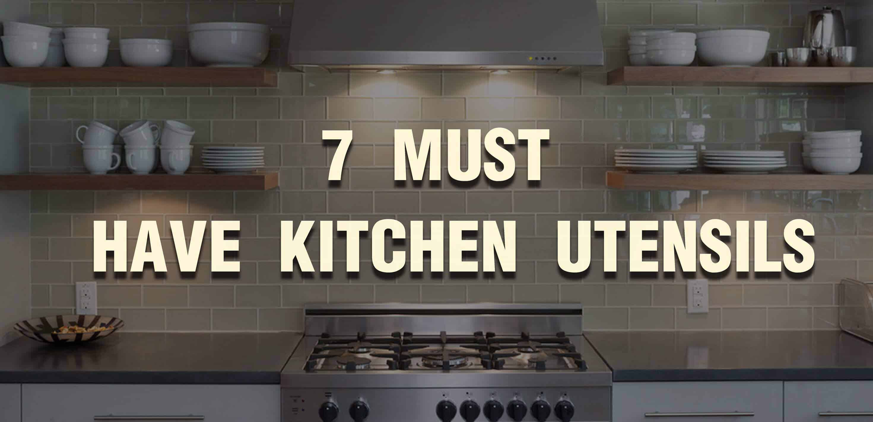 An insight to 7 must have kitchen utensils (2)