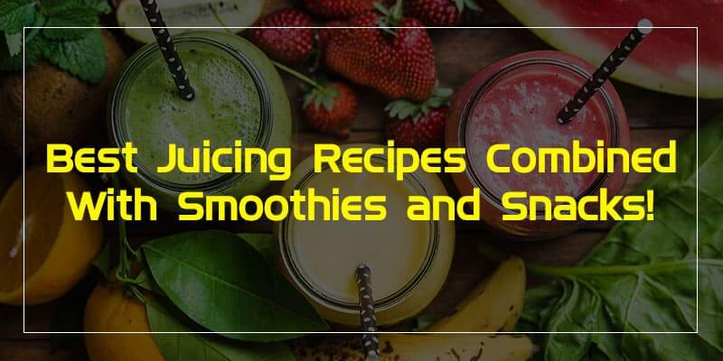 Best Juicing Recipes Combined