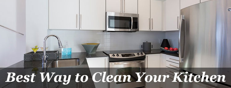 Best Way to Clean Your Kitchen